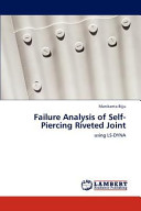 Failure Analysis of Self-Piercing Riveted Joint