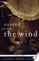 Rooted Against the Wind
