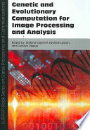 Genetic and Evolutionary Computation for Image Processing and Analysis Book