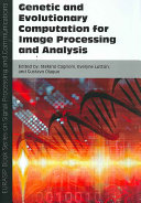 Genetic and Evolutionary Computation for Image Processing and Analysis