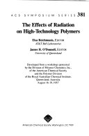 The Effects of Radiation on High technology Polymers Book