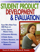 The Ultimate Guide For Student Product Development Evaluation