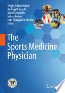 """""""The Sports Medicine Physician"""" by Sérgio Rocha Piedade, Andreas B. Imhoff, Mark Clatworthy, Moises Cohen, João Espregueira-Mendes"""