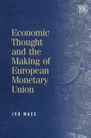 Economic Thought and the Making of European Monetary Union