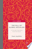 The Fall Of Global Socialism
