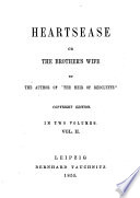 Heartsease Or The Brother s Wife