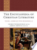 """The Encyclopedia of Christian Literature"" by George Thomas Kurian, James D. Smith, III"
