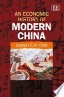 An Economic History of Modern China