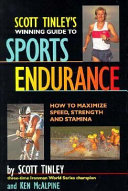 Scott Tinley S Winning Guide To Sports Endurance Book PDF