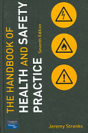 The Handbook of Health and Safety Practice