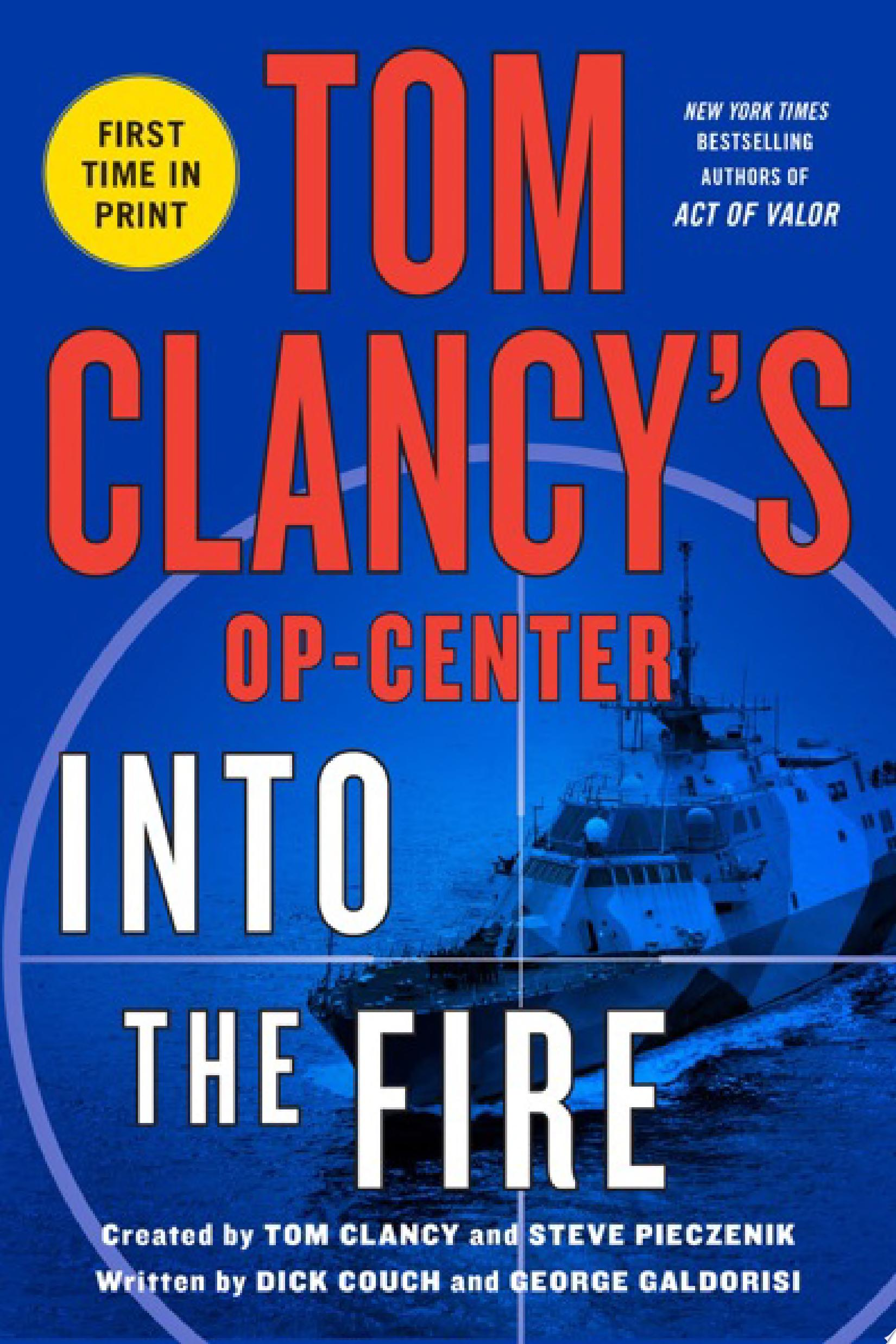 Tom Clancy s Op Center  Into the Fire