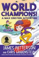 World Champions  A Max Einstein Adventure