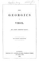 The Georgics of Virgil   Translated Into English Verse by J  B  Rose