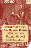 Cohabitation and Non Marital Births in England and Wales  1600 2012