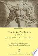The Italian Academies 1525-1700