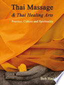 Thai Massage   Thai Healing Arts Book