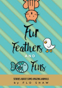 Fur, Feathers and Fins [Pdf/ePub] eBook