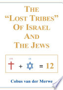 The  Lost Tribes  of Israel and the Jews Book
