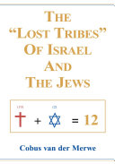 The  Lost Tribes  of Israel and the Jews