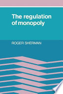 The Regulation Of Monopoly Book PDF