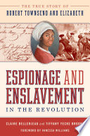 Espionage and Enslavement in the Revolution