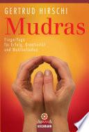 Mudras  : FingerYoga für Erfolg, Kreativität und Wohlbefinden