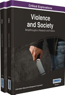 Violence and Society: Breakthroughs in Research and Practice