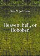 Heaven, Hell, Or Hoboken