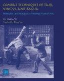 Combat Techniques of Taiji, Xingyi, and Bagua