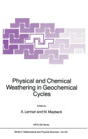 Physical and Chemical Weathering in Geochemical Cycles Pdf/ePub eBook