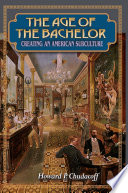 The Age of the Bachelor