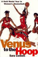 Venus to the Hoop