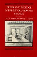 Press and Politics in Pre-revolutionary France
