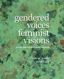 Gendered Voices  Feminist Visions
