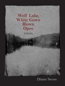 Wolf Lake  White Gown Blown Open