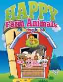 Happy Farm Animals Coloring Book