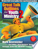 Great Talk Outlines for Youth Ministry 2