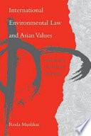 International Environmental Law And Asian Values