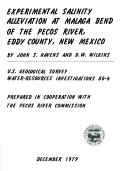 Experimental Salinity Alleviation At Malaga Bend Of The Pecos River Eddy County New Mexico