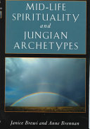 Mid life Spirituality and Jungian Archetypes