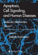 Apoptosis  Cell Signaling  and Human Diseases
