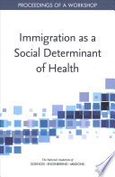 Immigration as a Social Determinant of Health