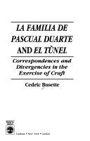 La Familia de Pascual Duarte and El Túnel