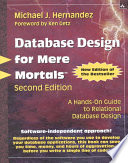 Database Design for Mere Mortals Book