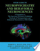 Study Guide To Neuropsychiatry And Behavioral Neurosciences Book PDF