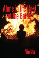Alone in the Heat of the Battle ebook