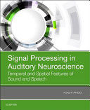 Signal Processing in Auditory Neuroscience