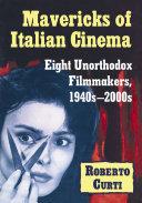 Mavericks of Italian Cinema