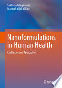Nanoformulations in Human Health