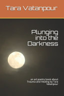 Plunging Into the Darkness
